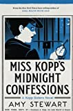 Miss Kopp's Midnight Confessions (A Kopp Sisters Novel)