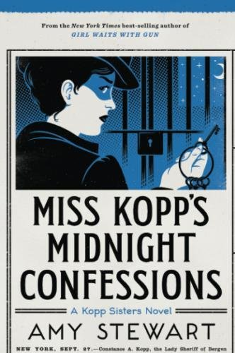 Miss Kopp's Midnight Confessions (A Kopp Sisters Novel) by Mariner Books