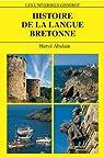 Histoire de la langue bretonne par Abalain