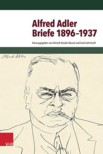 Briefe 1896-1937 Taschenbuch – 17. September 2014 Alfred Adler Almuth Bruder-Bezzel (Hg.) Gerd Lehmkuhl (Hg.) Vandenhoeck & Ruprecht