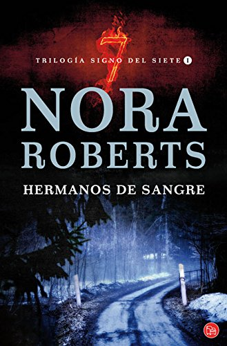 Hermanos de sangre / Blood Brothers (Trilogía Signo del Siete I) (Trilogia Signo Del Siete / Sign of Seven Trilogy) (Spanish Edition) (Sangre Hermanos De)