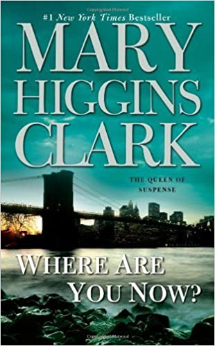 Where Are You Now? by Clark, Mary Higgins (March 24, 2009) Mass Market