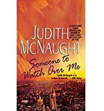 Someone to Watch Over Me: A Novel (The Paradise series)
