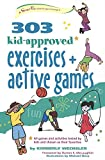 img - for 303 Kid-Approved Exercises and Active Games (SmartFun Activity Books) book / textbook / text book