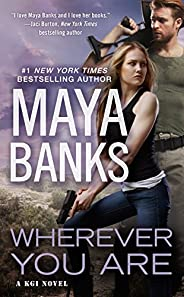 Wherever You Are (A KGI Novel Book 12) (English Edition)