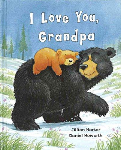 [(I Love You Grandpa)] [By (author) Jillian Harker ] published on (January, 2010)