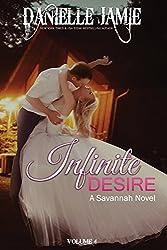 Infinite Desire: A Savannah Novel #4 (The Savannah Series)