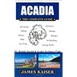 Acadia: The Complete Guide: Mt. Desert Island & Acadia National Park