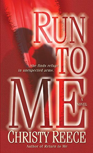 Run to Me: A Novel (Last Chance Rescue) - Spy Mc Bronze