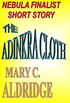 Amazon.com: The Adinkra Cloth eBook: Mary C. Aldridge