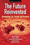 img - for The Future Reinvented: Reimagining Life, Society, and Business (Fast Future) (Volume 2) book / textbook / text book