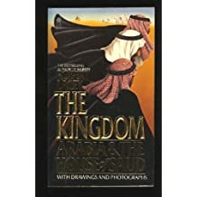 The Kingdom: Arabia and the House of Sa'Ud