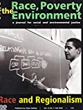 img - for RACE, POVERTY & THE ENVIRONMENT Vol. 15 No. 2, Fall 2008 - Race and Regionalism: book / textbook / text book