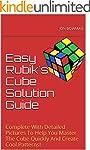 Easy Rubik's Cube Solution Guide: Com...
