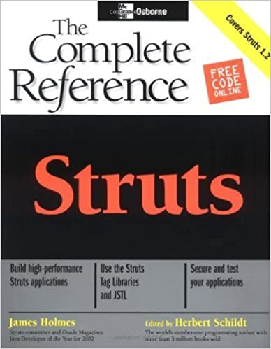 Struts: The Complete Reference (Osborne Complete Reference Series) 1st edition by Holmes, James (2004)