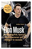 img - for Elon Musk - Tesla, Paypal, SpaceX : l'entrepeneur qui va changer le monde (French Edition) book / textbook / text book