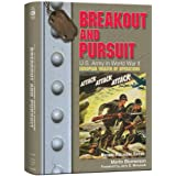 Breakout and Pursuit: U.S. Army in World War II: The European Theater of Operations (United States Army in World War II. the European Theater of)