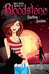 Bloodstone (A Stacy Justice Mystery Book 2)
