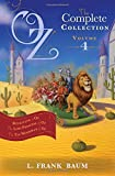 Oz, the Complete Collection Volume 4 bind-up: Rinkitink in Oz; The Lost Princess of Oz; The Tin Woodman of Oz (Oz Bind Up)
