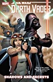 img - for Star Wars: Darth Vader Vol. 2: Shadows and Secrets (Star Wars (Marvel)) book / textbook / text book