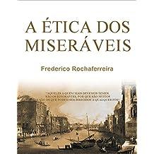 A ÉTICA DOS MISERÁVEIS