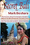 Secret Bali, Mark Beshara, 0970687826