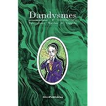 Dandysmes (French Edition)