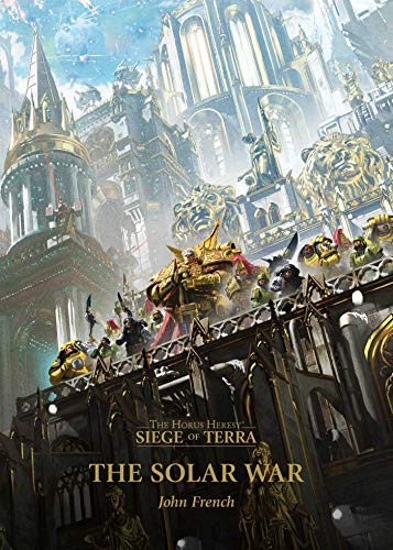The Solar War (1) (The Horus Heresy: Siege of Terra)