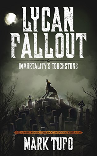 Lycan Fallout 4 - Immortality's Touchstone MP3 - Mark Tufo