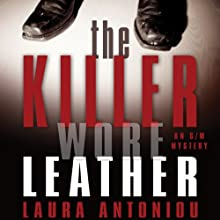 The Killer Wore Leather: A Mystery Audiobook by Laura Antoniou Narrated by Lauren Fortgang