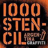 1000 Stencils Argentinia Graffiti