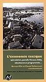 L'économie toxique par Elie