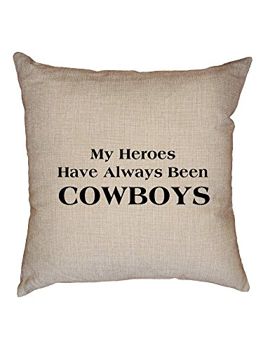 Hollywood Thread Cowboys - My Heroes Have Always Been Cowboys Decorative Linen Throw Cushion Pillow Case with Insert