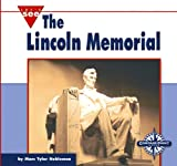 The Lincoln Memorial, Marc Tyler Nobleman, 0756506182