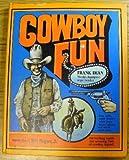 Cowboy Fun, Frank Dean, 0806946091