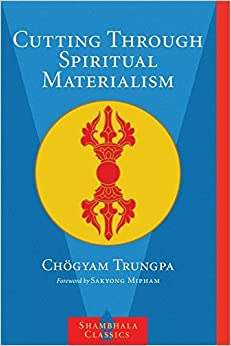 Book CUTTING THROUGH SPIRITUAL MATERIALISM.