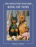 img - for The Miniature Pinscher: King of Toys book / textbook / text book