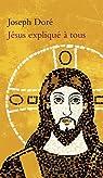 Jésus expliqué à tous par Doré