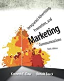 Integrated Advertising, Promotion, and Marketing Communications (6th Edition), Kenneth E. Clow, Donald E. Baack, 0133126242