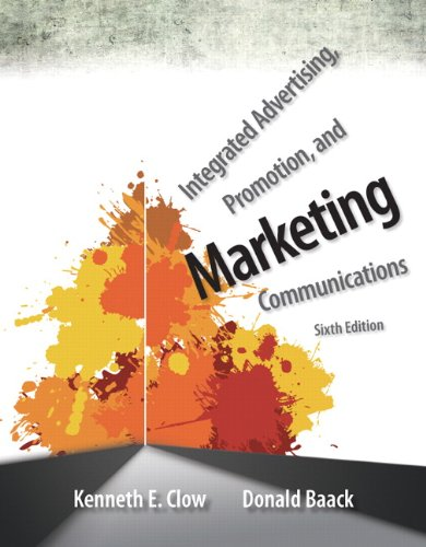 Integrated Advertising, Promotion, and Marketing Communications Plus NEW MyMarketingLab with Pearson eText -- Access Car
