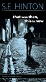 That Was Then, This Is Now by Hinton, S. E. (1998) Paperback