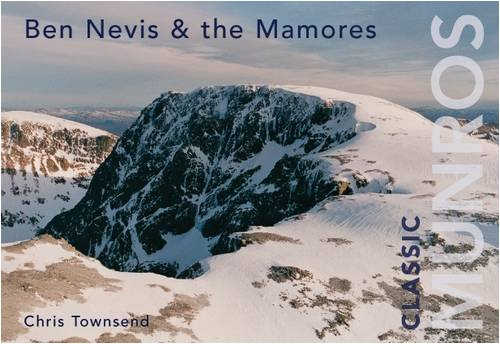 Ben Nevis and the Mamores (Classic Munros) pdf