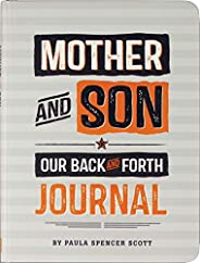 Mother & Son: Our Back-and-Forth Jou