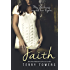 Faith (A Dark Romance Novel)