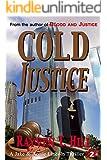 Cold Justice: A Private Investigator Murder Mystery (A Jake & Annie Lincoln Thriller Book 2)