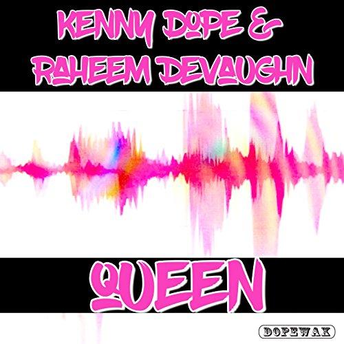 Amazon.com: Queen (Kenny Dope O'gutta Main Mix): Kenny Dope & Raheem