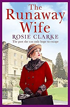 The Runaway Wife: A powerful and gritty saga set in 1920's London (Women at War Series Book 2) by [Clarke, Rosie]