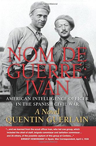 nom-de-guerre-ivan-american-intelligence-officer-in-the-spanish-civil-war