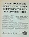 img - for A Workbook in the Rorschach Technique Emphasizing the Beck and Klopfer Systems book / textbook / text book