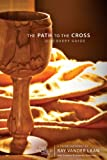 The Path to the Cross Pack, Ray Vander Laan, 0310889499